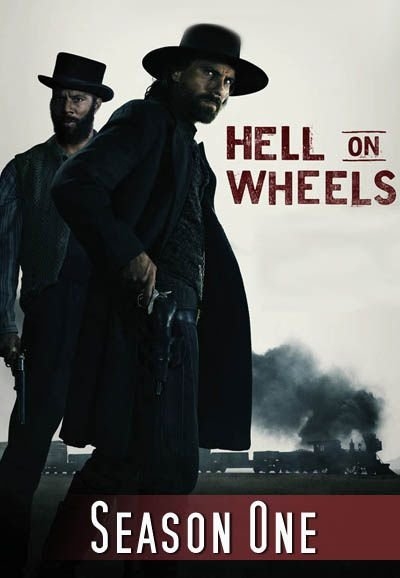 Hell On Wheels - Saison 1 Streaming