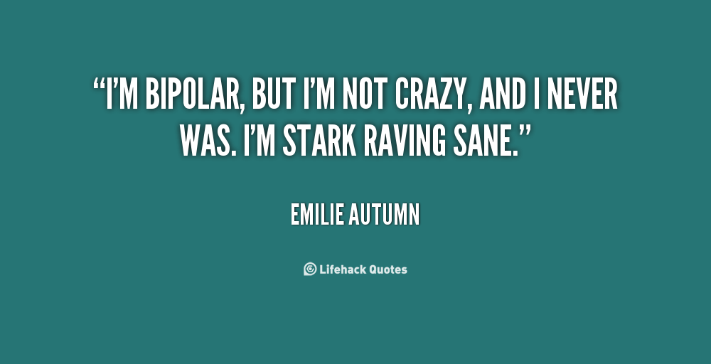 Gallery Funny Bipolar Quotes